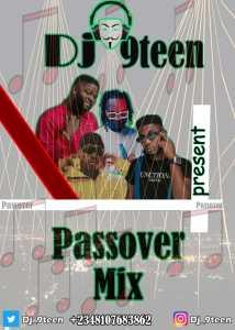 DJ 9teen – Passover Mix (January 2020 Mixtape)