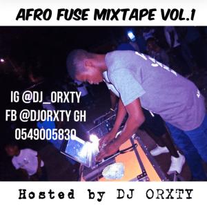 DJ Orxty – Afro Fuse Mixtape (African AfroBeat Mix)