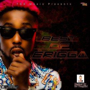 [Updated] Best of Erigga Dj Mixtape (Old & New Songs)