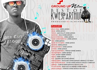 DJ Hyper - Best Of Kwesi Arthur Mixtape