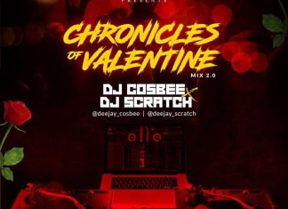 Dj Scratch & Dj Cosbee - Chronicles of Love 2.0  (Naija Love Weddings Songs Mixtape)