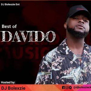 DJ BOLEXZIE - Best Of Davido compilation Mixtape 2020