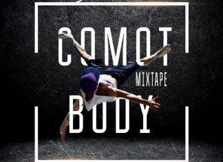 DJ Mellowshe - Comot Body Mixtape