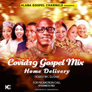 Dj Easy - Covid -19 Gospel Mixtape