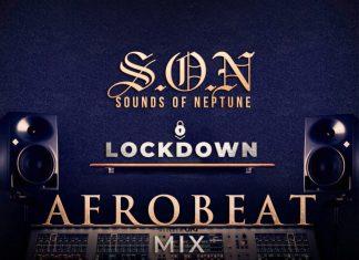 DJ Neptune – Afrobeat Lock Down Mix (Afrobeat Mix)