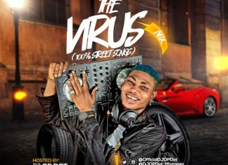DJ OP Dot – The Virus Mix (100% Naija Street Songs) 2020