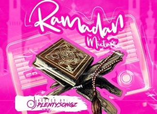 "DJ PlentySongz "" Naijaloaded Ramadan (Islamic) Mix"
