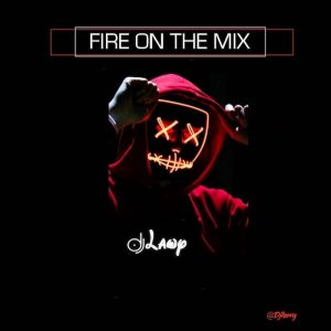 DJ Lawy - Fire On The Mix