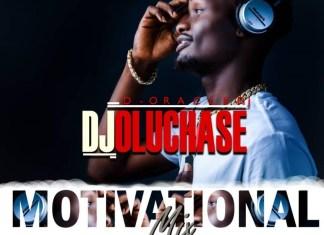 Best Naija Motivational Mp3 Songs DJ Mixtape