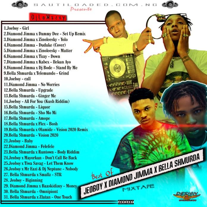 Dj LaMszXy - Best Of Joeboy X Diamond Jimma X Bella Shmurda Mix