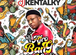 DJ Kentalky – Afro Bang Mix (Vol. 1)