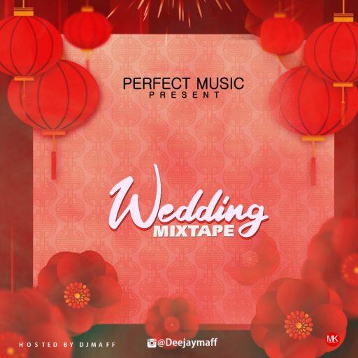 Dj Maff Wedding RNB songs Mix (Naija Slow Love Songs Mixtape)
