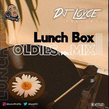 DJ Loyce – Lunch Box Oldies 90s Mix (Old School Mixtape)