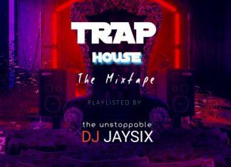DJ Jaysix - Latest American Trap House Mixtape