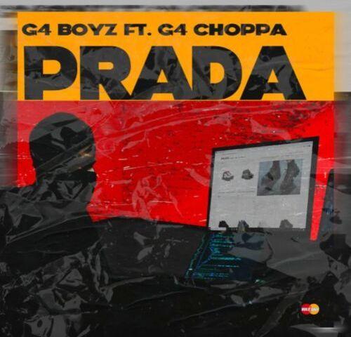 Download Mp3 G4 Boyz Ft. G4 Choppa – Prada