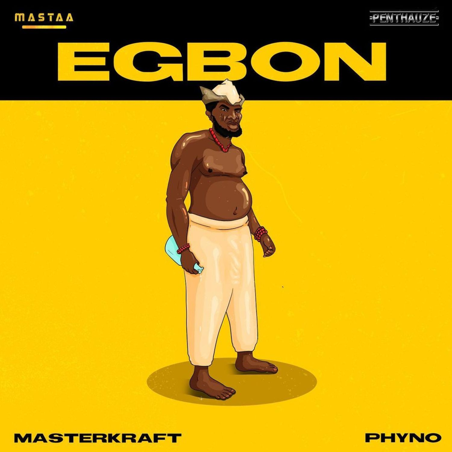 DOWNLOAD MP3: Masterkraft Ft. Phyno – Egbon AUDIO 320kbps