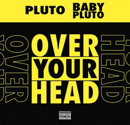 Download Mp3 Future Ft. Lil Uzi Vert – Over Your Head & Patek