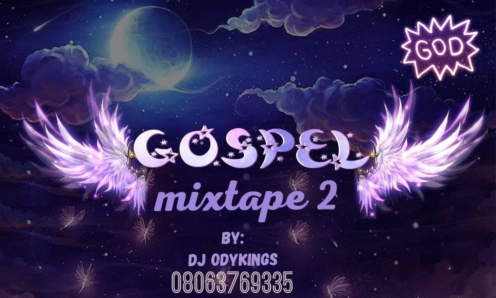Download DJ Odykings – Gospel Mixtape 2