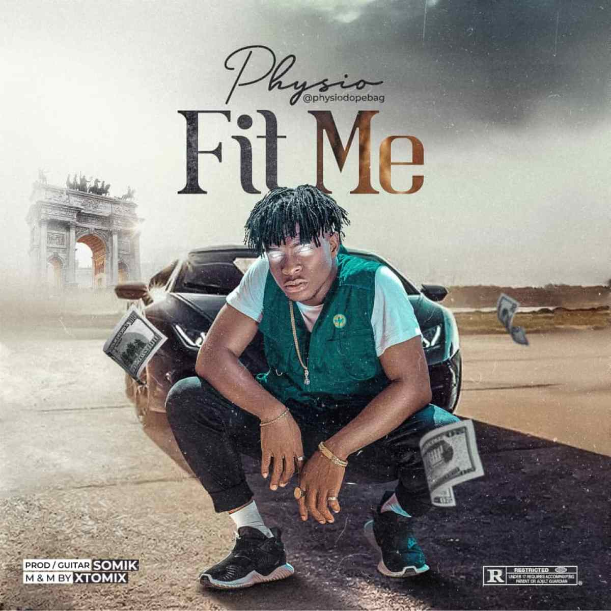 DOWNLOAD MP3 Physio – Fit Me