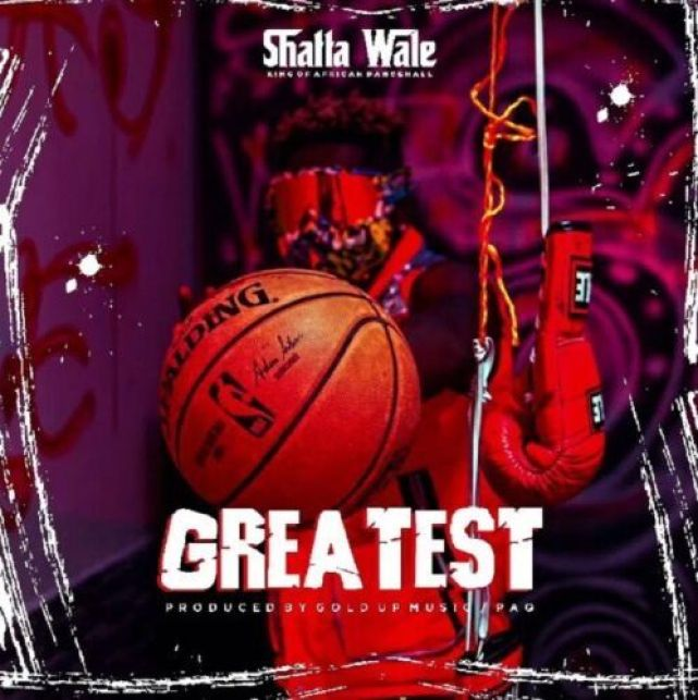 MP3: Shatta Wale – Greatest