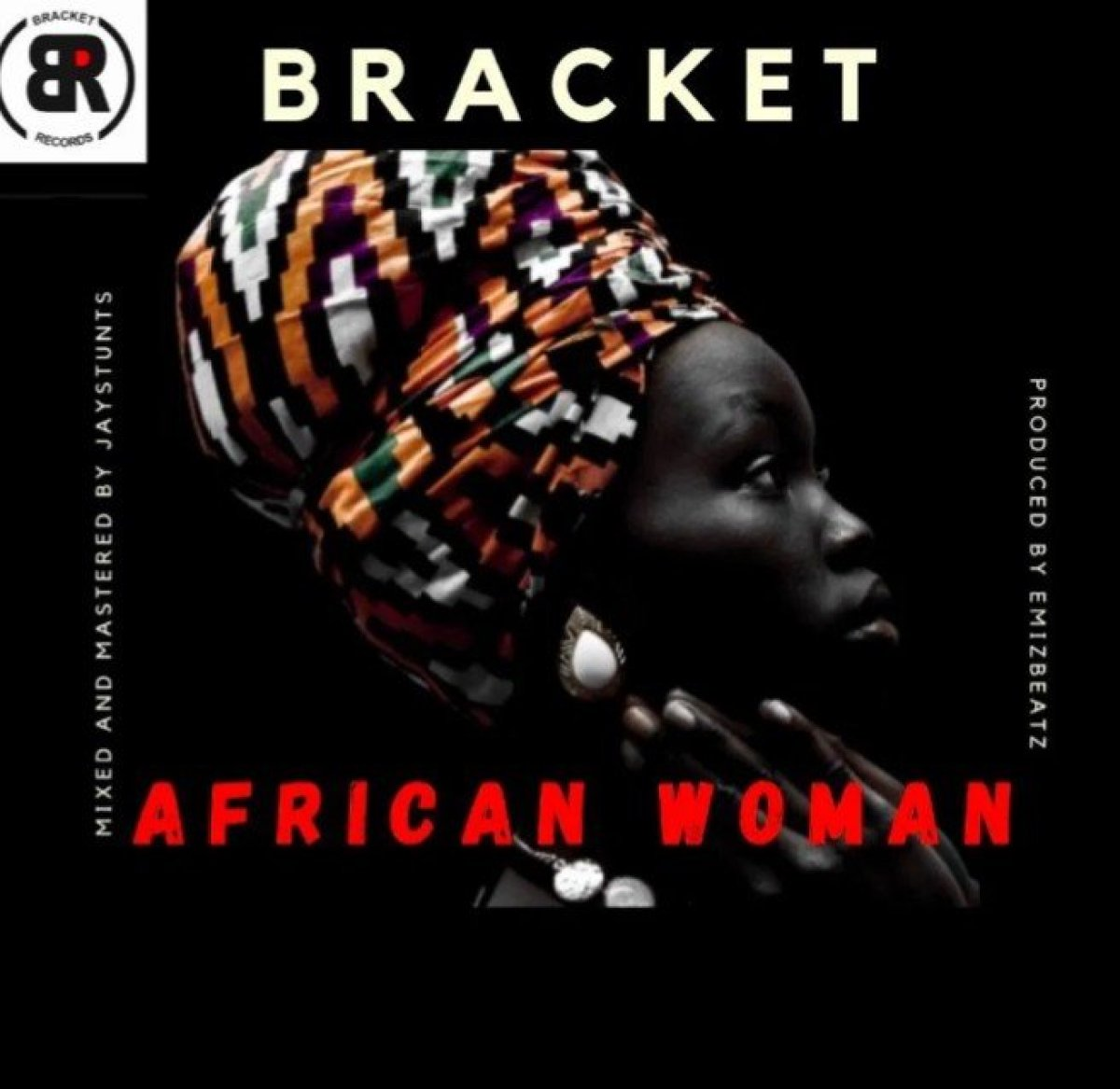 Download Mp3 Bracket – African Woman