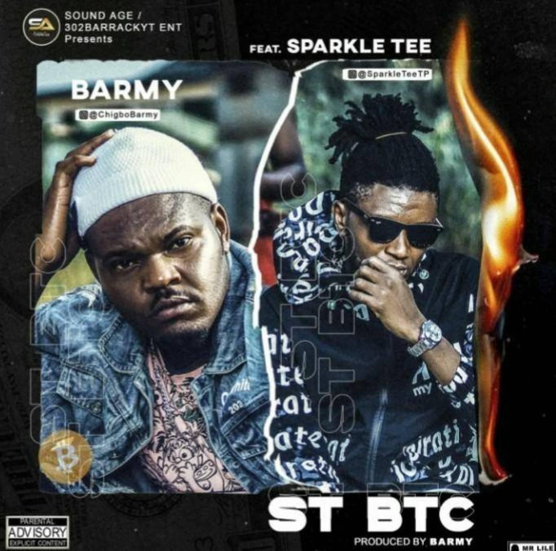 Barmy ft. Sparkle Tee – Saint BTC LYRICS