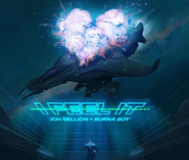 Jon Bellion ft. Burna Boy – I Feel It MP3 Download