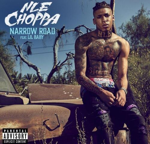 Download Mp3 NLE Choppa Ft. Lil Baby – Narrow Road