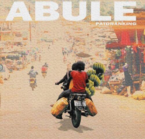 Download Mp3 Patoranking – Abule