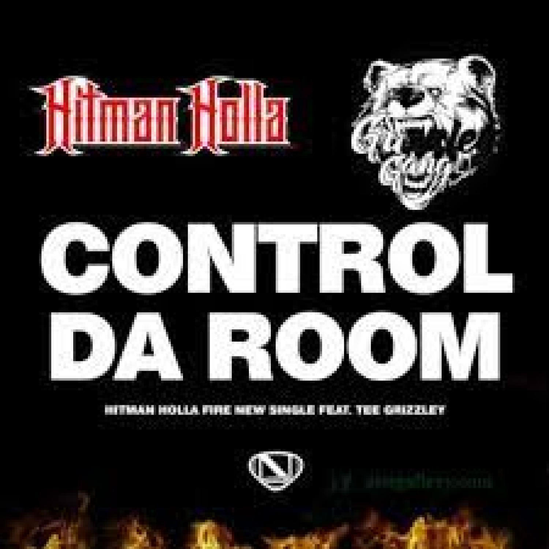 DOWNLOAD MP3: Hitman Holla Ft. Tee Grizzley – Control Da Room AUDIO 320kbps