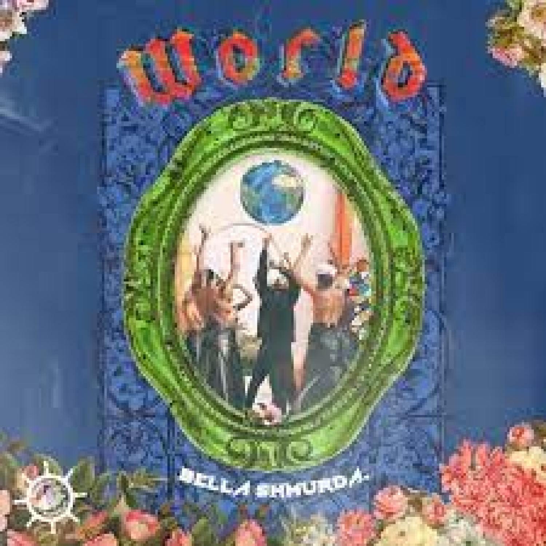 DOWNLOAD MP3: Bella Shmurda – World AUDIO 320kbps