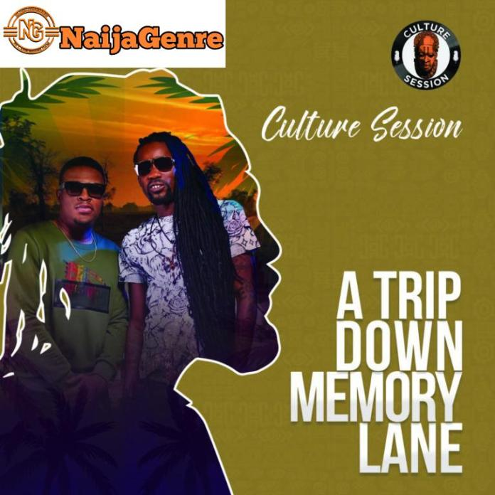"""Music Mp3 Download """"A Trip Down Memory Lane"""" Culture Session [Ep]"""