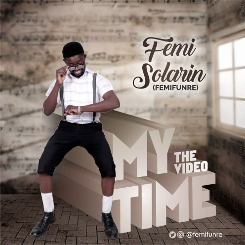 My Time By Femi Solarin