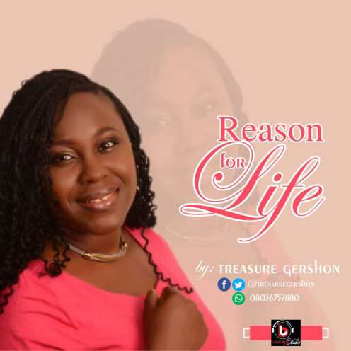 Treasure Gershon - You are the reason for life