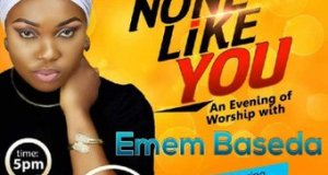 Emem Baseda Presents an Evening of Worship
