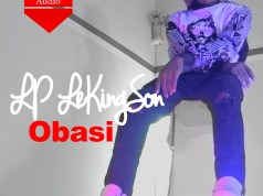 Audio + Video: LP Lekingson - Obasi