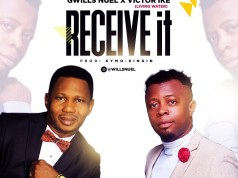 Download Mp3: Gwills Nuel ft Victor Ike - Receive it