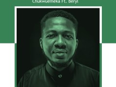 Chukwuemeka - Dews On Nigeria Ft. Beryl