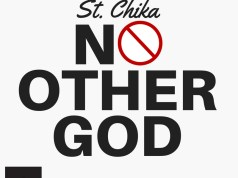 St. Chika – No Other God