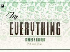 My Everything by Israel & Favour