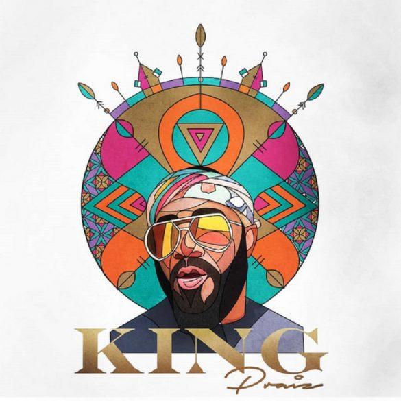 Praiz – King Album
