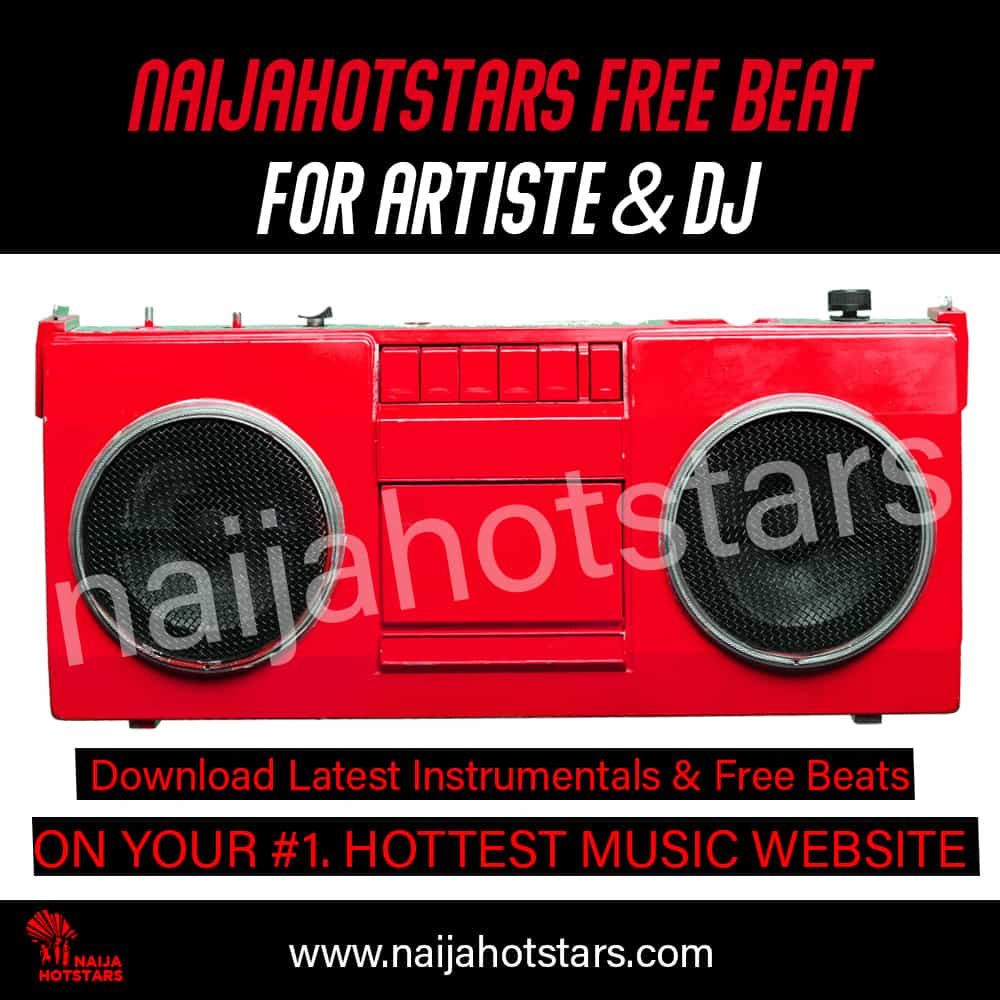 Naijahotstars Free Beat Download