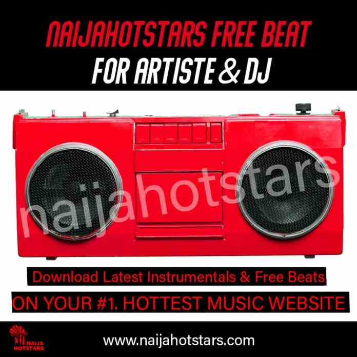 Naijahotstars Free Beat Download