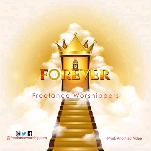 Freelance Worshippers - Forever