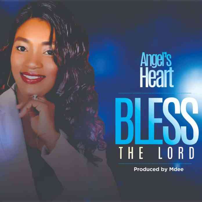 Angel Heart - Bless The Lord