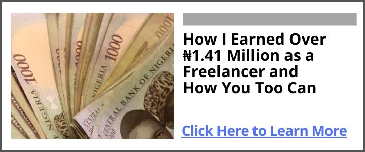 How I Earned Over 1.41 Million Naira as a Freelancer (ad How You too Can) (1)