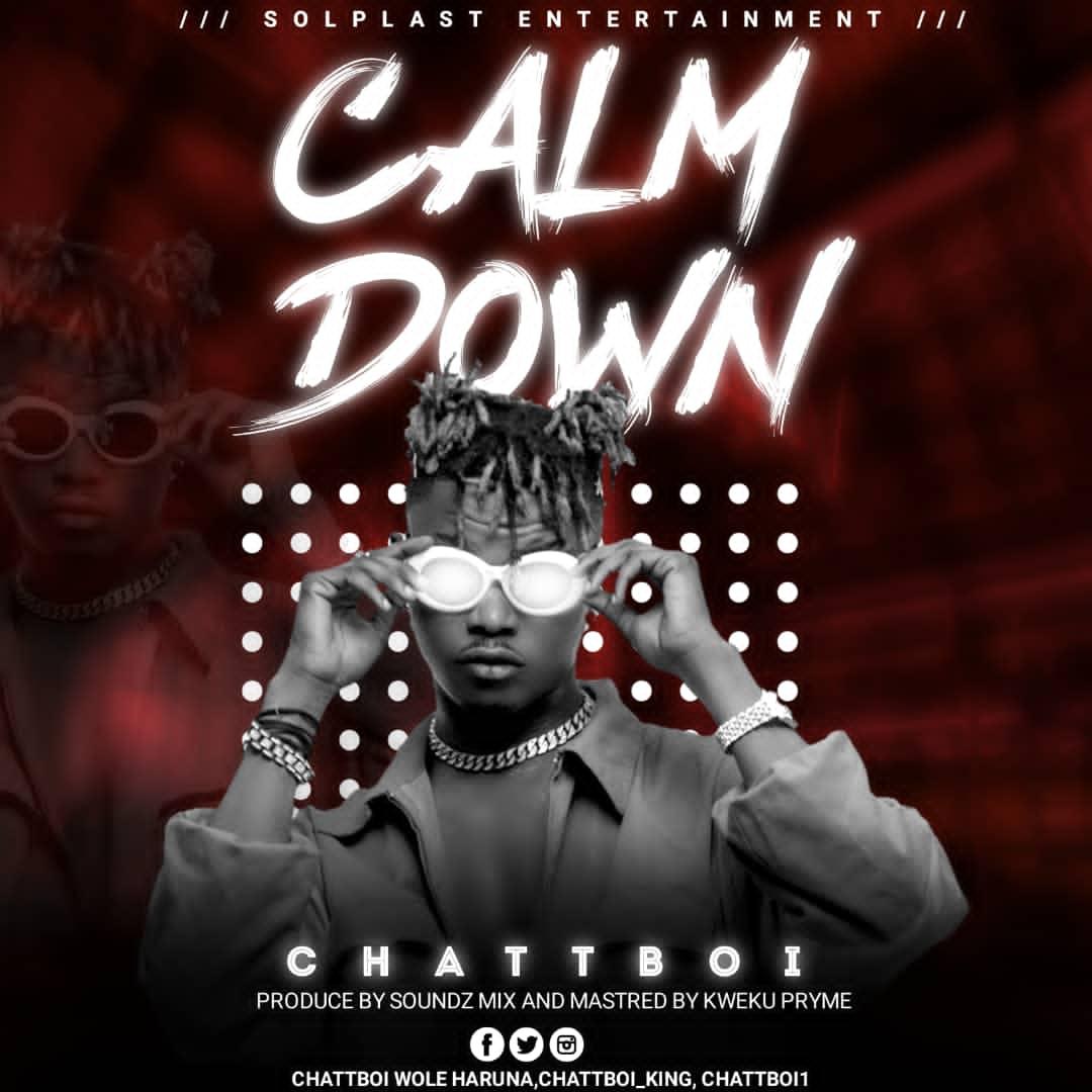 Chattboi Calm Down
