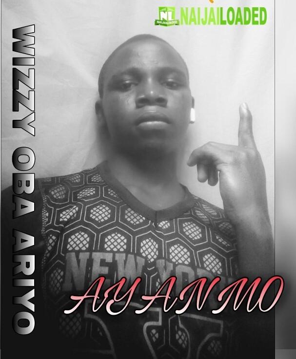 Wizzy Oba Ariyo Ayanmo