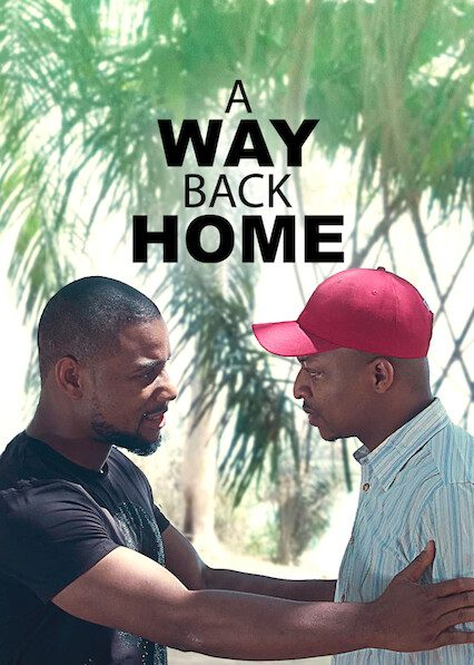 Movie A Way Back Home (Nollywood)