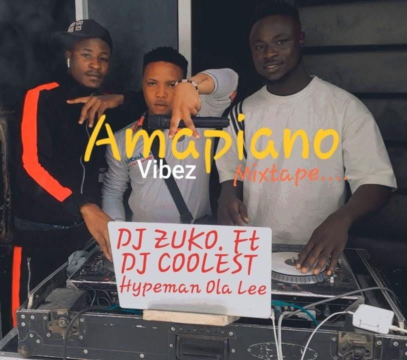 DJ Zuko DJ Coolest Hypeman Ola Lee Amapiano Vibez Mix
